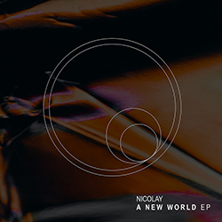Nicolay - A New World EP