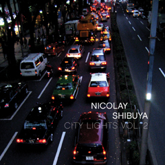 Nicolay - City Lights Vol. 2: Shibuya