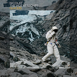 Nicolay/The Hot At Nights - Glaciers