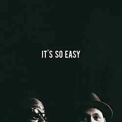Phonte and Eric Roberson - It's So Easy
