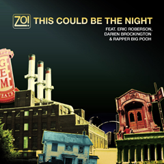 Zo! - This Could Be The Night feat. Eric Roberson, Darien Brockington & Rapper Big Pooh