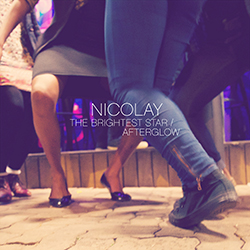 Nicolay - The Brightest Star / Afterglow