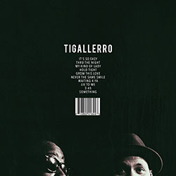 Phonte and Eric Roberson - Tigallerro