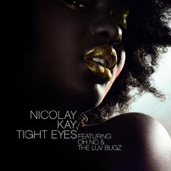 Tight Eyes b/w Stop My Way