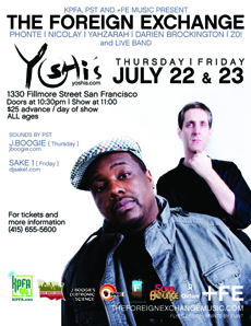The Foreign Exchange at Yoshi's Jazz Club, San Francisco CA | Jul 22, 2010