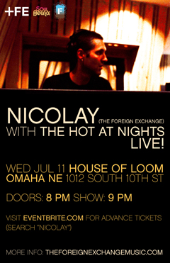 Nicolay with The Hot At Nights at House of Loom, Omaha NE | Jul 11, 2012