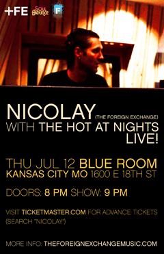 Nicolay with The Hot At Nights at Blue Room, Kansas City MO | Jul 12, 2012