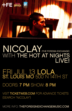 Nicolay with The Hot At Nights at Lola, St Louis MO | Jul 13, 2012