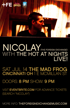 Nicolay with The Hot At Nights at The Mad Frog, Cincinnati OH | Jul 14, 2012