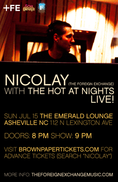 Nicolay with The Hot At Nights at The Emerald Lounge, Asheville NC | Jul 15, 2012