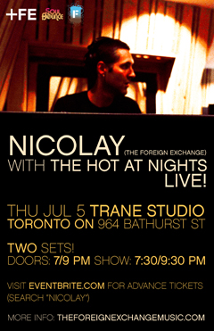 Nicolay with The Hot At Nights at Trane Studio, Toronto ON | July 5, 2012