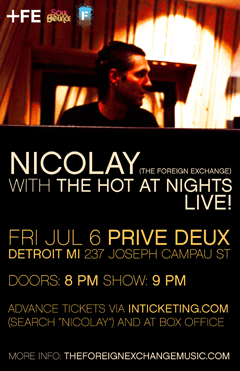 Nicolay with The Hot At Nights at Prive Deux, Detroit MI | Jul 6, 2012