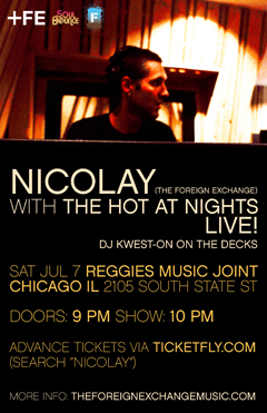 Nicolay with The Hot At Nights at Reggies Music Joint, Chicago IL | Jul 7, 2012