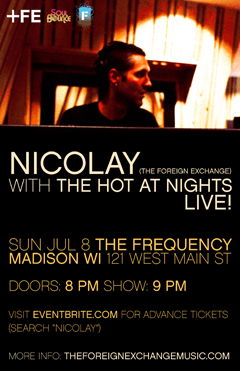 Nicolay with The Hot At Nights at The Frequency, Madison WI | Jul 8, 2012