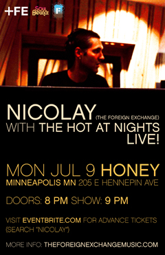 Nicolay with The Hot At Nights at Honey, Minneapolis MN | July 9, 2012