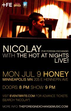 Nicolay with The Hot At Nights at Honey, Minneapolis MN | July 9, 2012