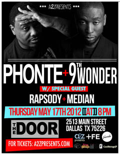 Phonte & 9th Wonder at The Door, Dallas TX | May 17, 2012