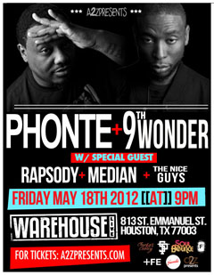 Phonte & 9th Wonder at The Warehouse, Houston TX | May 18, 2012