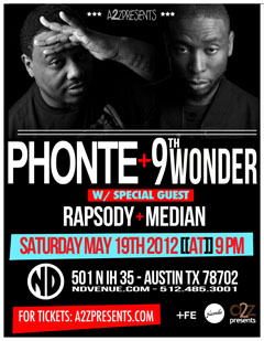 Phonte & 9th Wonder at ND Venue, Austin TX | May 19, 2012
