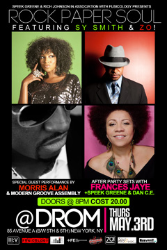 Zo! & Sy Smith at DROM, New York City NY   May 3, 2012