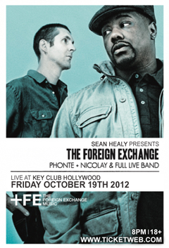 The Foreign Exchange at Key Club, Hollywood CA | October 19, 2012