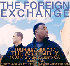 The Foreign Exchange at The Assembly, Sacramento CA | Jul 17 2014