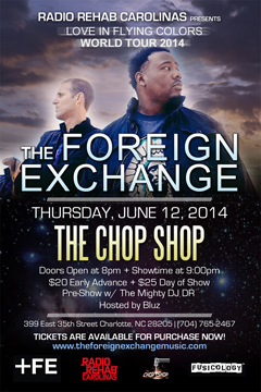 The Foreign Exchange at The Chop Shop, Charlotte NC | Jun 12, 2014