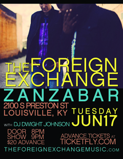 The Foreign Exchange at Zanzabar, Louisville KY | June 17 2014