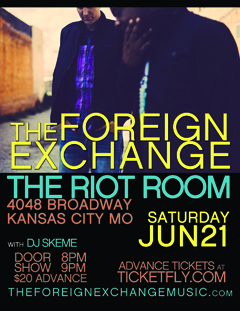 The Foreign Exchange at The Riot Room, Kansas City MO | Jun 21, 2014