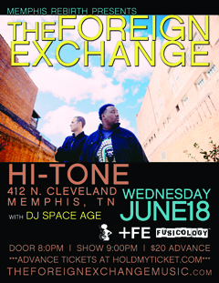 The Foreign Exchange at Hi-Tone, Memphis TN | Jun 18, 2014