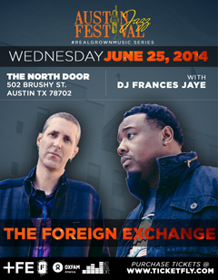 The Foreign Exchange at The North Door, Austin TX | Jun 25, 2014