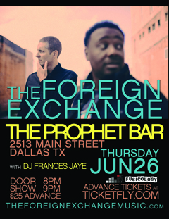 The Foreign Exchange at The Prophet Bar, Dallas TX | Jun 26 2014