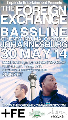 The Foreign Exchange at Bassline, Johannesburg SA | May 30, 2014