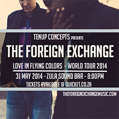 The Foreign Exchange at Zula Sound Bar, Cape Town SA | May 31, 2014
