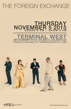 The Foreign Exchange at Terminal West, Atlanta GA | Nov 5, 2015