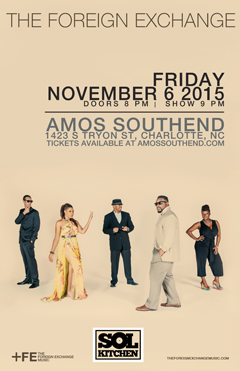 The Foreign Exchange at Amos' Southend, Charlotte NC | Nov 6, 2015
