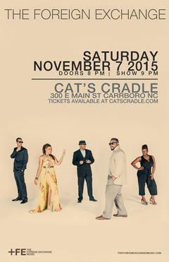 The Foreign Exchange at Cat's Cradle, Carrboro NC   Nov 7, 2015
