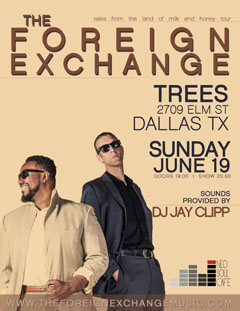 The Foreign Exchange at Trees, Dallas TX | Jun 19, 2016