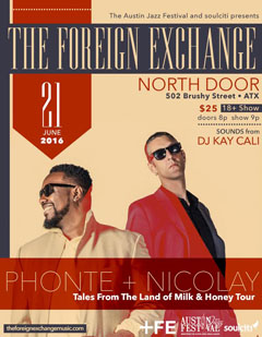 The Foreign Exchange at The North Door, Austin TX | Jun 21, 2016