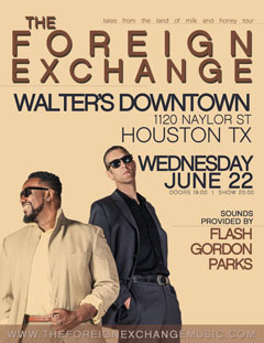 The Foreign Exchange at Walter's Downtown, Houston TX | Jun 22, 2016