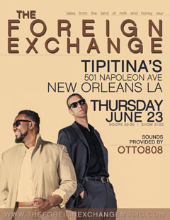 The Foreign Exchange at Tipitina's, New Orleans LA   Jun 23, 2016