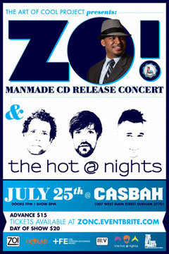 Zo! & The Hot At Nights at Casbah, Durham NC | Jul 25, 2013