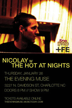 Nicolay with The Hot At Nights at The Evening Muse, Charlotte NC | Jan 26, 2012