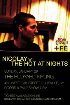 Nicolay with The Hot At Nights at The Rudyard Kipling, Louisville KY | Jan 29, 2012