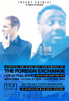The Foreign Exchange at Insert Coins, Las Vegas NV | Jul 14 2014