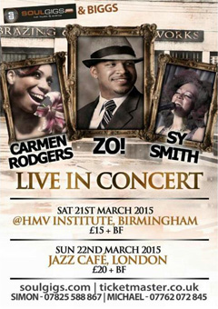 Zo! + Carmen Rodgers + Sy Smith at Jazz Cafe, London UK | Mar 22, 2015