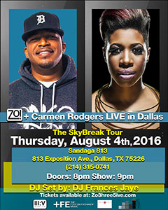 Zo! + Carmen Rodgers at Sandaga 813, Dallas TX | Aug 4, 2016