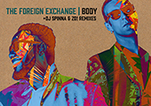 The Foreign Exchange - Body (DJ Spinna & Zo! Remixes)