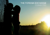 The Foreign Exchange's Connected (Extended Edition) available at digital retailers now!